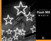 Flash MX Magic [With CDROM]