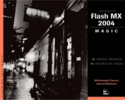Macromedia Flash MX 2004 Magic [With CDROM]