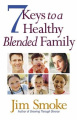 7 Keys to a Healthy Blended Family