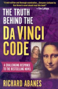The Truth Behind the Da Vinci Code