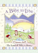 A Baby to Love: A Memory Book
