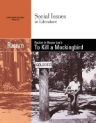 Racism in Harper Lee's to Kill a Mockingbird (Social Issues in Literature