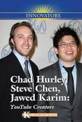 Chad Hurley, Steve Chen, Jawed Karim