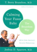 Calming Your Fussy Baby the Brazelton Way