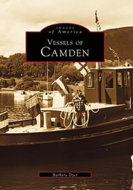 Vessels of Camden (Images of America (Arcadia Publishing))