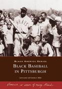 Black Baseball in Pittsburgh