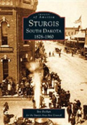 Sturgis, South Dakota 1878-1960 (Images of America