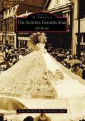 The Aurora Farmers Fair