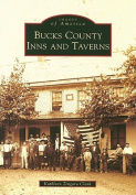 Bucks County Inns and Taverns (Images of America