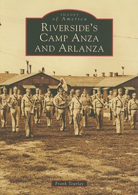 Riverside's Camp Anza and Arlanza (Images of America (Arcadia Publishing))