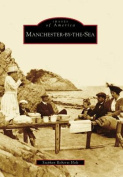 Manchester-By-The-Sea (Images of America