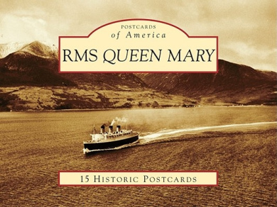 RMS Queen Mary (Postcards of America)