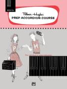 Palmer-Hughes Prep Accordion Course, Bk 2a