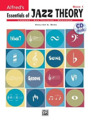 Alfred's Essentials of Jazz Theory, Bk 1: Book & CD [With Audio CD]