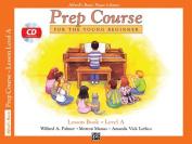 Alfred's Basic Piano Prep Course Lesson Book, Bk a