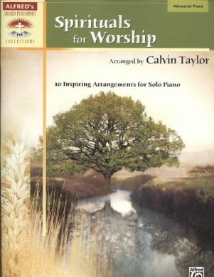 Spirituals for Worship: 10 Inspiring Arrangements for Solo Piano