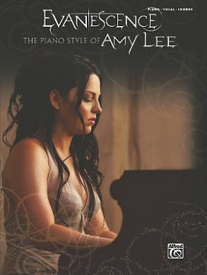 Evanescence: The Piano Style of Amy Lee: Piano/Vocal/Chords