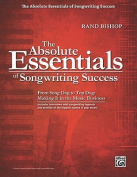 The Absolute Essentials of Songwriting Success