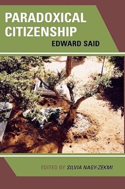 Paradoxical Citizenship: Essays on Edward Said