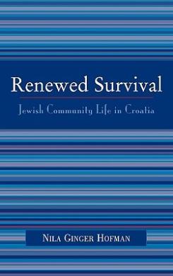 Renewed Survival: Jewish Community Life in Croatia
