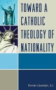 Toward a Catholic Theology of Nationality
