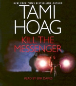 Kill the Messenger [Audio]