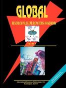 Global Research Nuclear Reactors Handbook, Volume 1