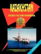 Kazakhstan Energy Sector Handbook