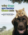 Why Dogs are . Cats