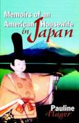 Memoirs of an American Housewife in Japan