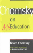 Chomsky on Miseducation