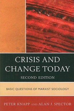 Crisis and Change Today: Basic Questions of Marxist Sociology