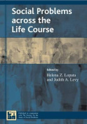Social Problems Across the Life Course (Understanding Social Problems
