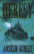 Heresy (Aquasilva Trilogy S.)