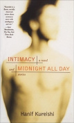 Intimacy and Midnight All Day