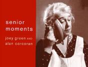 Senior Moments [Large Print]