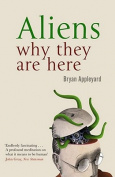 Aliens: Why They Are Here