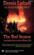 The Bad Season