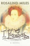 I, Elizabeth