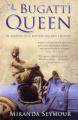 The Bugatti Queen