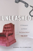 Unleashed: Of Poltergeists and Murder