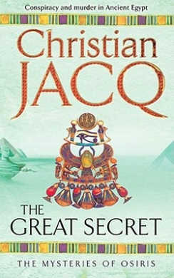 The Great Secret (THE MYSTERIES OF OSIRIS)