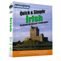 Pimsleur Irish Quick & Simple Course - Level 1 Lessons 1-8 CD  : Learn to Speak and Understand Irish (Gaelic) with Pimsleur Language Programs  [Audio]