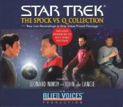 The Spock vs.Q (Star Trek) [Audio]