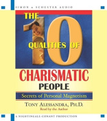The 10 Qualities of Charismatic People [Audio]