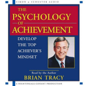 The Psychology of Achievement [Audio]