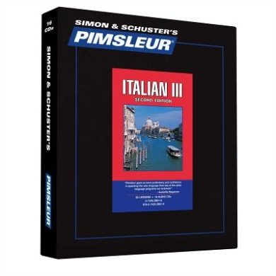 Pimsleur Italian Level 3 CD: Learn to Speak and Understand Italian with Pimsleur Language Programs (Pimsleur Language Program)