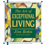 The Art of Exceptional Living [Audio]