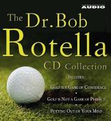 The Dr. Bob Rotella Collection [Audio]