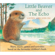 Little Beaver And The Echo Audio Book [Audio]